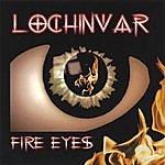 Lochinvar Fire Eyes