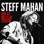 Steff Mahan Live At Red Clay Theatre