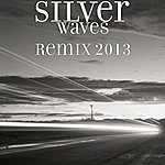 Silver Waves Remix 2013