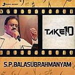 S.P. Balasubrahmanyam Take 10: S.P. Balasubrahmanyam