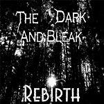 The Dark Rebirth