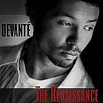Devante The Renaissance