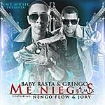 Baby Rasta Y Gringo Me Niegas (Remix) [Feat. Nengo Flow & Jory]