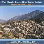 Lee Miller The Classic, Poetic King James Psalms, Sung To The Music Of Today! Volume II: Psalms 11-20