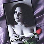 Julie Schreiber Band To Dreaming