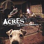 Acres 3 Minute Movies