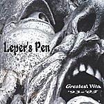 Leper's Pen Greatest Hits '93 - '05