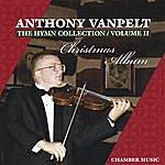 Anthony Vanpelt Anthony Vanpelt: The Hymn Collection Volume 2 Christmas Album