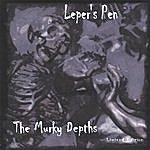 Leper's Pen The Murky Depths