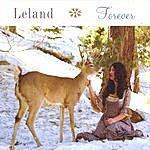 Leland Forever