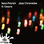 Sean Patrick Jazz Chronicles
