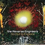 The Reverse Engineers Go Out To Explore