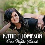 Katie Thompson One Night Stand