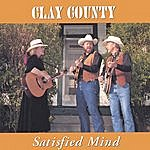 Clay County Satisfied Mind