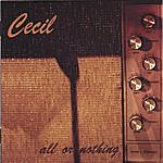 Cecil All Or Nothing