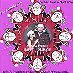 Freddie Brown & Night Crow It's Christmas