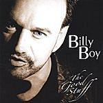 Billy Boy The Good Stuff