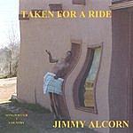 Jimmy Alcorn Taken For A Ride