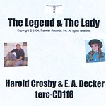 Harold Crosby The Legend And The Lady