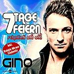 Gino 7 Tage Feiern