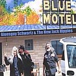 Bluesguy Schwartz & The New Jack Hippies Blue Motel