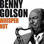 Benny Golson Whisper Not