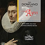 Matthias Spaeter Dowland: First Book Of Songs Or Ayres