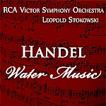 RCA Victor Symphony Orchestra Handel: Water Music