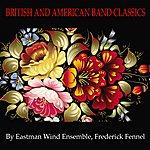 Eastman Wind Ensemble British And American Band Classics