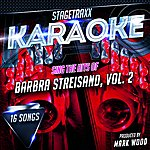 Mark Wood Stagetraxx Karaoke: Sing The Hits Of Barbra Streisand, Vol. 2 (Karaoke Version)