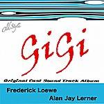 Frederick Loewe Gigi (Original Cast Sound Track Album)
