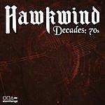 Hawkwind Hawkwind Decades: 70s