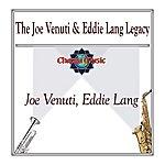 Joe Venuti The Joe Venuti & Eddie Lang Legacy