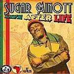 Sugar Minott Life After Life