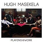 Hugh Masekela Playing @ Work