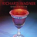 Ferdinand Leitner Richard Wagner: Gralsmystik