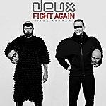 Deux Fight Again (Deux Anthem)