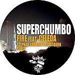 Superchumbo Fire Feat. Celeda - Stephan Grondin's Let It Burn Remix