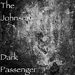 The Johnsons Dark Passenger