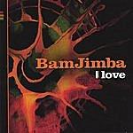 Bamjimba 1 Love