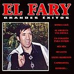 El Fary Grandes Exitos : El Fary