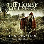 The House Of Usher Reincarnation