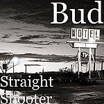 Bud Straight Shooter