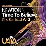 Newton Time To Believe (Remixes) Vol 2