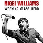 Nigel Williams Working Class Hero