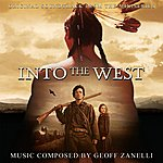 Geoff Zanelli Into The West - Original Soundtrack From The Miniseries