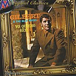 Gilbert Yo Quiero Ser
