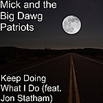 Mick Keep Doing What I Do (Feat. Jon Statham)