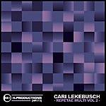 Cari Lekebusch Repetae Multi Vol. 2