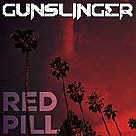 Gunslinger Red Pill - Single